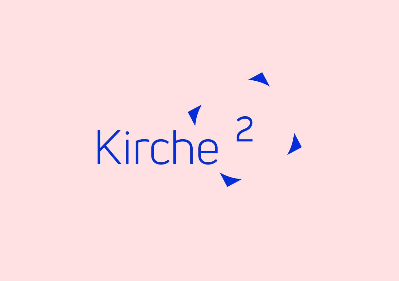 Kirchehoch2 ©gobasil GmbH ~ Agentur für Kommunikation, Hamburg Hannover